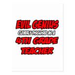Evil Genius...4th Grade Teacher Postcard