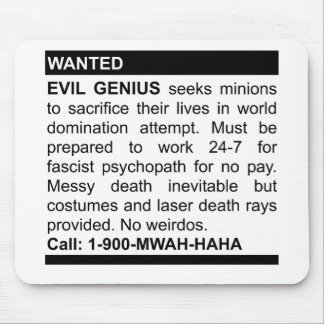 Evil Genius Ad Mouse Mat