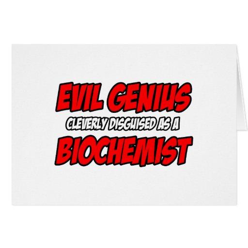 Evil Genius...Biochemist Greeting Cards