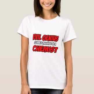 Evil Genius...Chemist T-Shirt