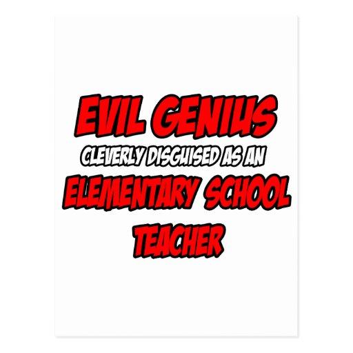 Evil Genius...Elementary School Teacher Postcard