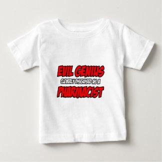 Evil Genius...Pharmacist Baby T-Shirt