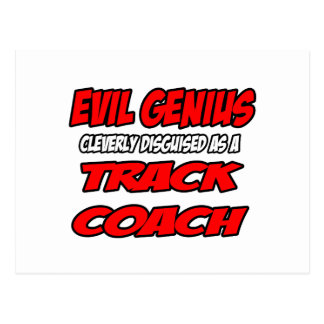 Evil Genius...Track Coach Postcard