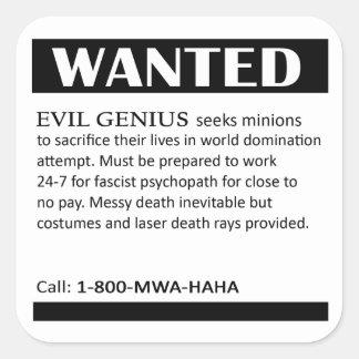 Evil Genius Wanted Ad Square Stickers