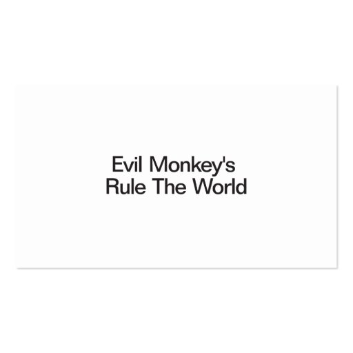 Evil Monkey's Rule The World Business Cards