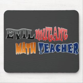 Evil mutant Math Teacher Mouse Mat