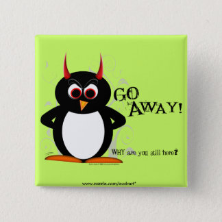 Evil Penguin - GO AWAY Bling 15 Cm Square Badge