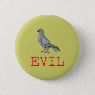 Evil Pigeon 6 Cm Round Badge