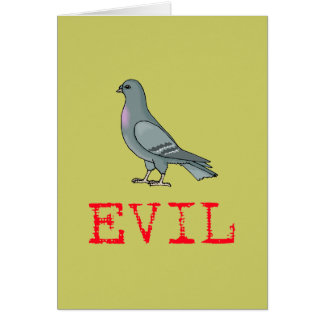 Evil Pigeon Card