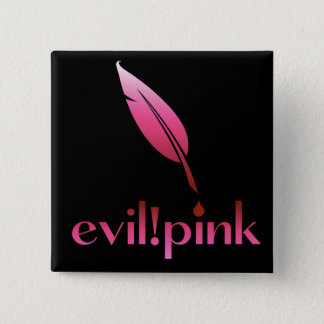 evil pink 15 cm square badge