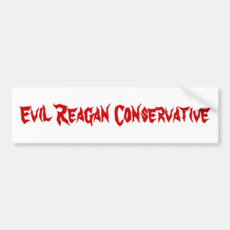 Evil Reagan Conservative Car Bumper Sticker