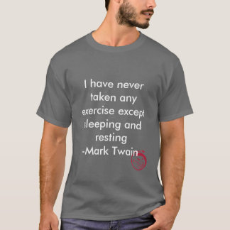 Evil Smile, I have never taken any exercise exc... T-Shirt