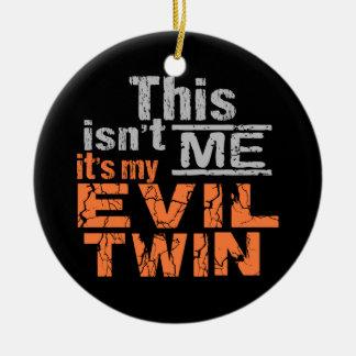 Evil Twin custom ornament