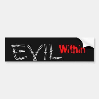 EVIL, Within Bumper Sticker