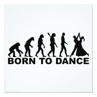 Evolution born to dance 13 cm x 13 cm square invitation card