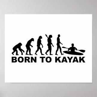 Evolution born to Kayak Poster