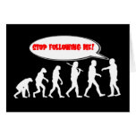 Evolution / Creation Stop Following Me Note Card
