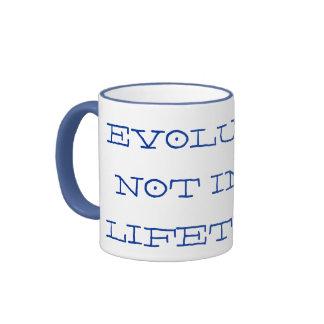 EVOLUTION NOT IN MY LIFETIME.... RINGER MUG