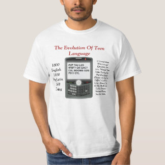 Evolution Of Teen Language T-Shirt