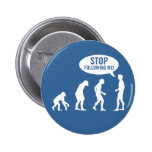 evolution - stop following me! badges