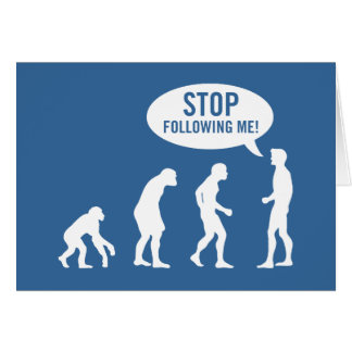 evolution - stop following me cards