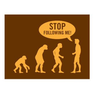 evolution - stop following me post cards