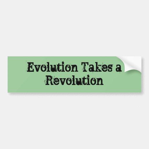 Evolution Takes a Revolution Bumper Stickers