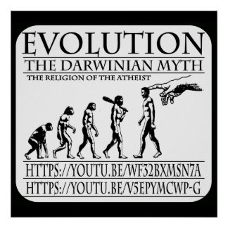 EVOLUTION, THE DARWINIAN MYTH POSTER