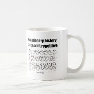 evolutionary history can be a bit repetitive coffee mug