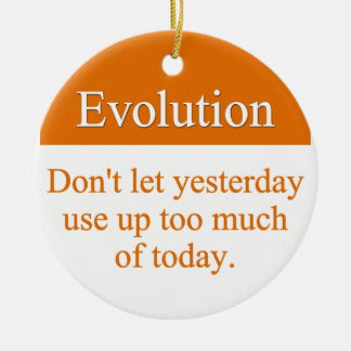 Evolve past yesterday Double-Sided ceramic round christmas ornament
