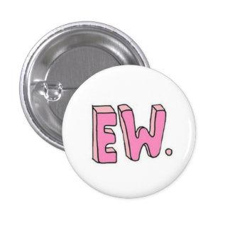 Ew Button
