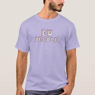 Ew People Shirt