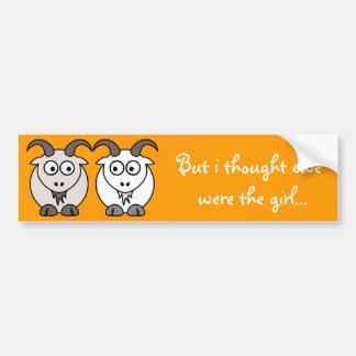 Ewe Get My Goat Bumper Stickers