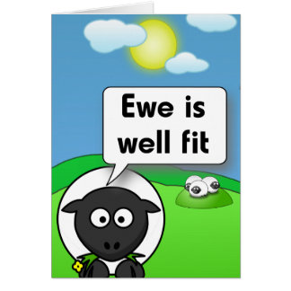 Ewe is well fit greeting card