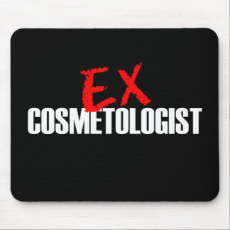 EX COSMETOLOGIST DARK MOUSE PAD