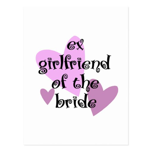 Ex-Girlfriend of the Bride Postcard