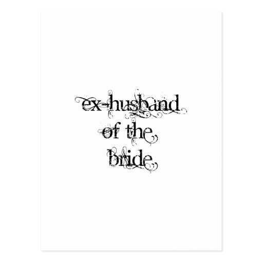 Ex-Husband of the Bride Post Card