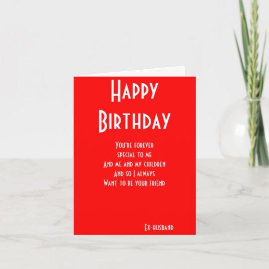 Ex Husband Still Friends Birthday Cards