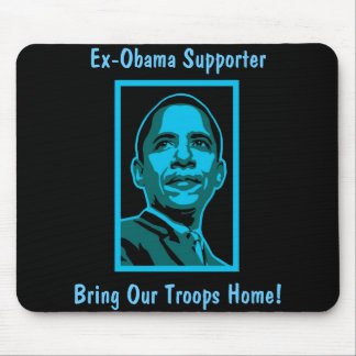 Ex-Obama Supporter! - Mousepad