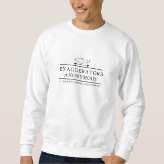 Exaggerators Anonymous Sweatshirt