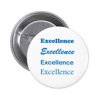 EXCELLENCE: School,Sports,Team, Family,Community 6 Cm Round Badge