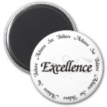 Excellence - see believe achieve 6 cm round magnet