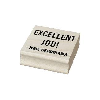 """EXCELLENT JOB!"" + Teacher Name Rubber Stamp"