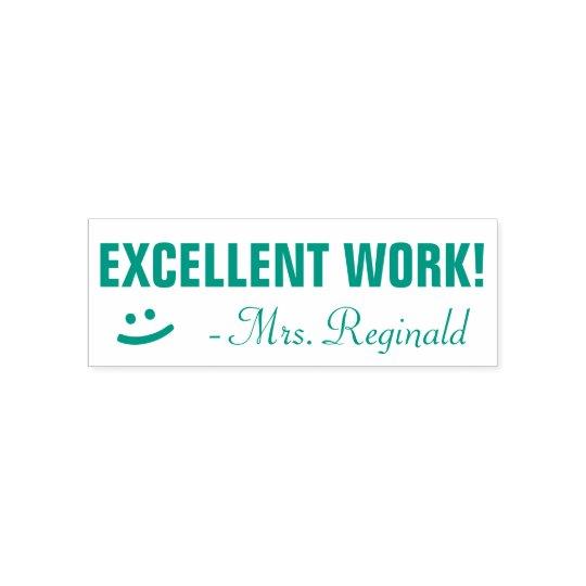 """EXCELLENT WORK!"" + Smiling Face Teacher Stamp"