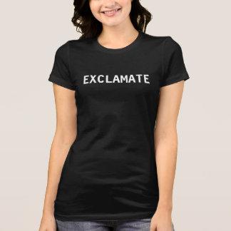 Exclamate Women's Dark Tees
