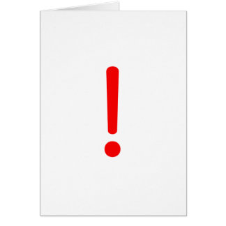 Exclamation Point! Black Blue Red Greeting Card