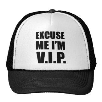 Excuse Me I'm V.I.P. Cap