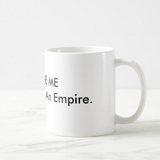 EXCUSE ME Mug