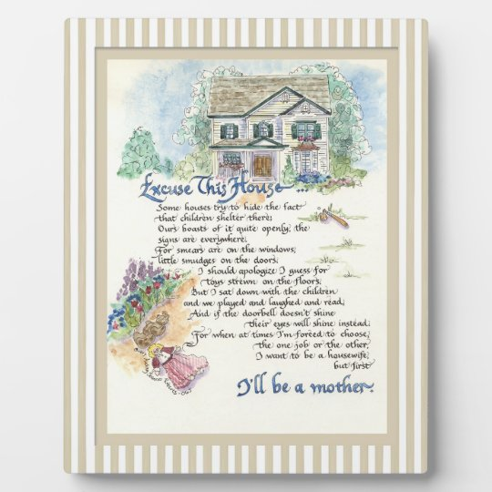 Excuse This House Calligraphy - Audrey Jeanne Plaque