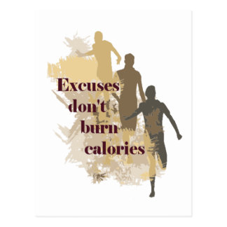 Excuses Calories Inspirational Fitness Quote Postcard